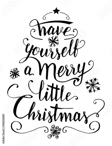Book Quotes Wallpaper Cursive Quot Have Yourself A Merry Little Christmas Calligraphy