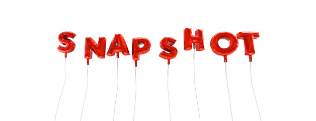 SNAPSHOT - word made from red foil balloons - 3D rendered Can be