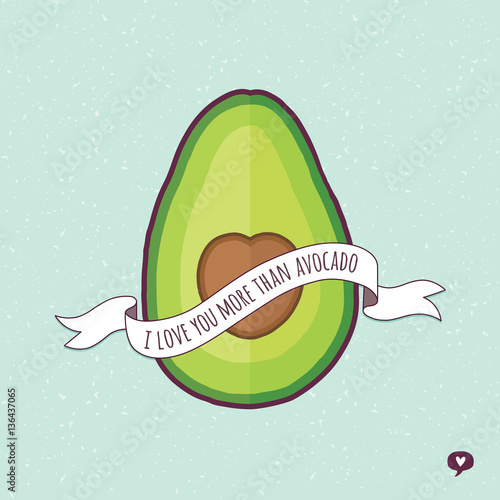 Cute Avocado Wallpapers Quot Cute Love Card With Avocado And Text Ribbon Banner On