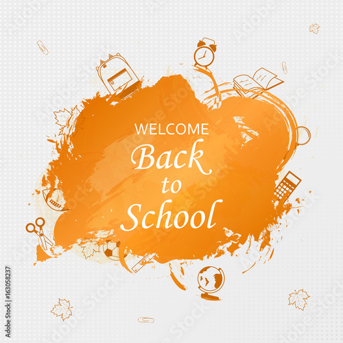 Welcome Back to school concept with school supplies icons Back to - welcome back template