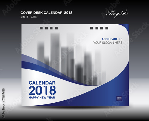 Blue Cover Desk Calendar 2018 Design, flyer template\