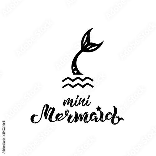 Vector illustration with Mermaid tail, Mermaid handwritten lettering