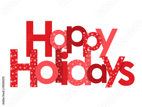 HAPPY HOLIDAYS red vector letters with snowflakes\
