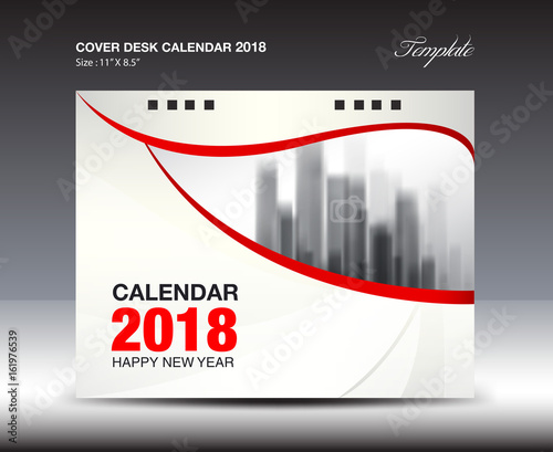 Red cover Desk Calendar 2018 Year, Business flyer template\