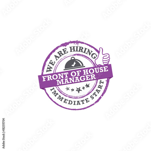 We are hiring Front of the House (FOH) manager - immediate start