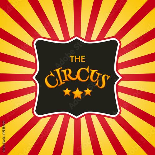 Classic circus poster design template Circus retro background