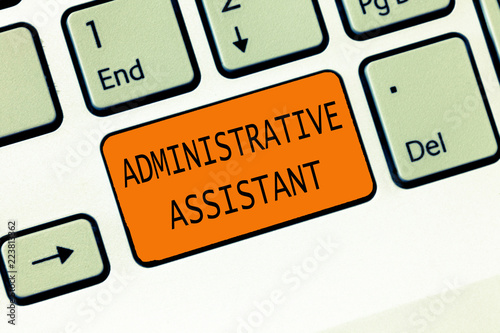Conceptual hand writing showing Administrative Assistant Business
