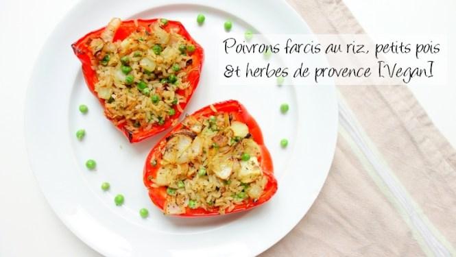 Recette vegan de poivrons farcis au riz petits pois et herbes de provence - Tache de Rousseur, blog beauté naturelle, lifestyle et voyage