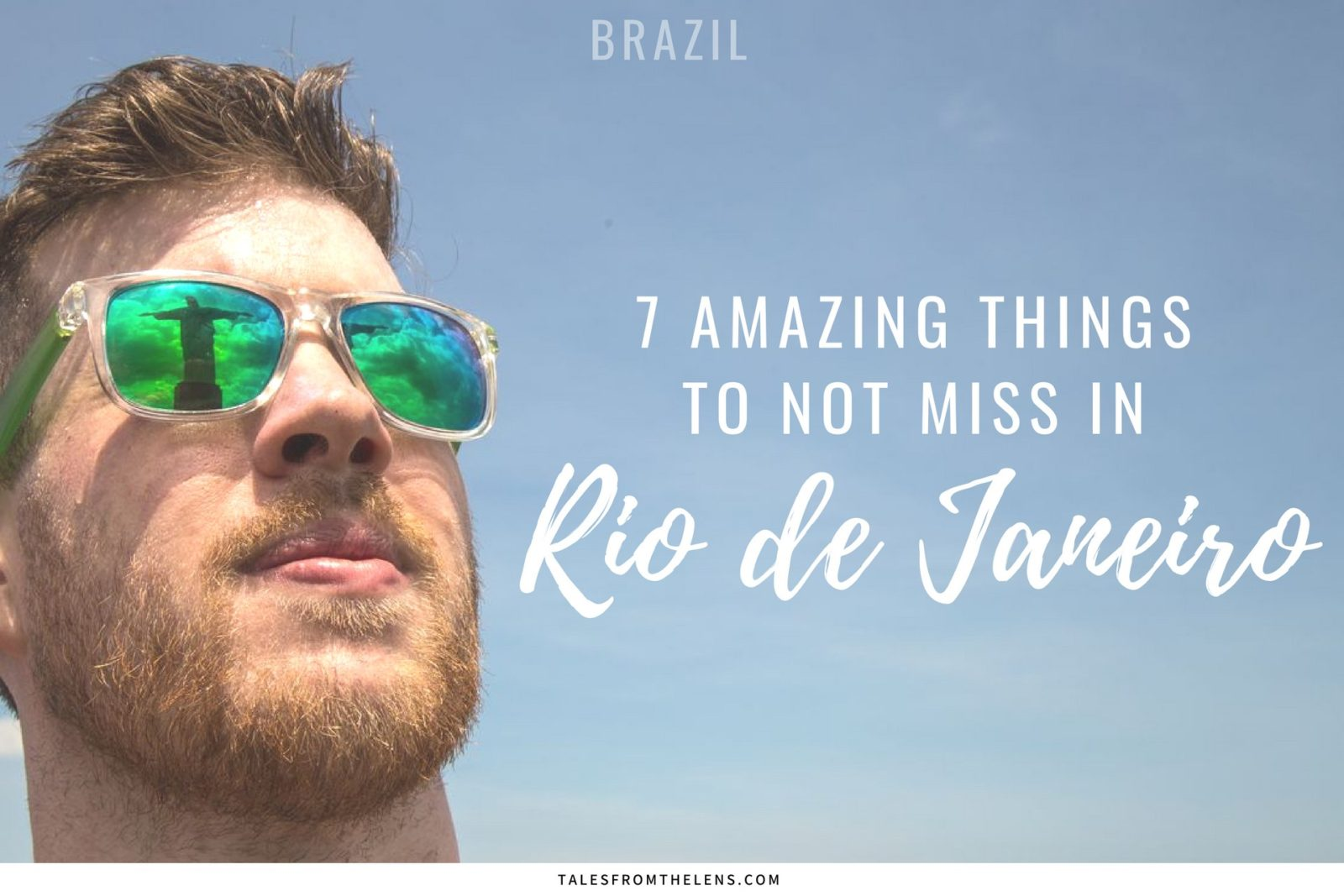 Rio De Janeiro Budget Hotel Rio De Janeiro 7 Amazing Things To Not Miss Tales From The Lens