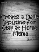 Stay at Home Mom Schedule