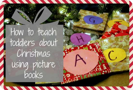 How to teach Toddlers about Christmas using picture books