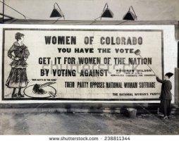 stock-photo--women-of-colorado-you-have-the-vote-anti-wilson-billboard-urging-opposition-to-the-democratic-238811344
