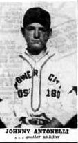 Democrat and Chronicle. Antonelli in his Flower City Post uniform.. May 24, 1947. The day before, he pitched a no hitter for Jefferson.