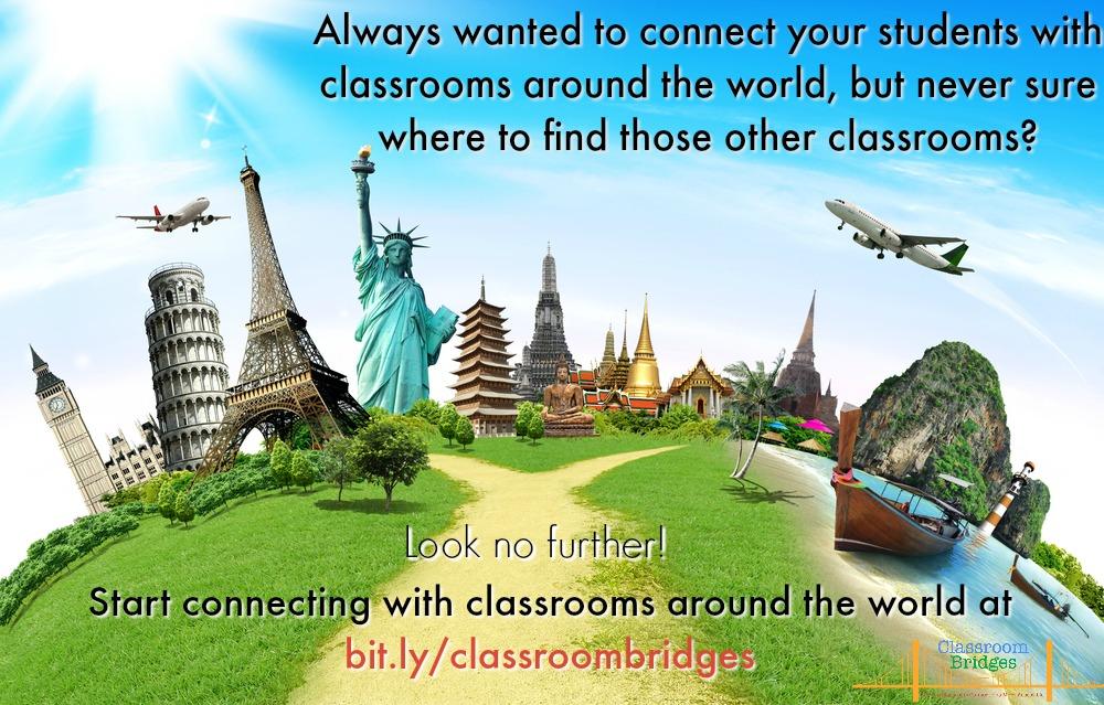 Classroom Bridges Update: Connecting Classrooms Around the World!
