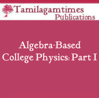 Algebra-Based College Physics: Part I …