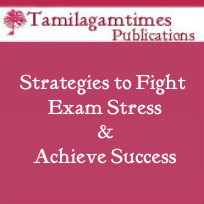Strategies to Fight Exam Stress & Achieve Success