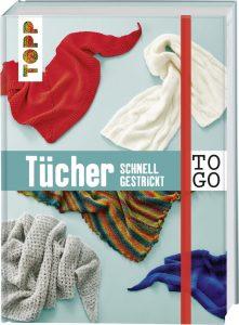 Stricken to go: Tücher einfach gestrickt TOPP 6471 | ISBN 9783772464713 Verdeckte Spiralbindung, 160 Seiten, 12 x 15,6 cm, praktische Einstecktasche für eigene Notizen, Gummibandverschluss