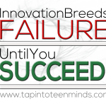 Innovation Breeds Failure... Until You Succeed