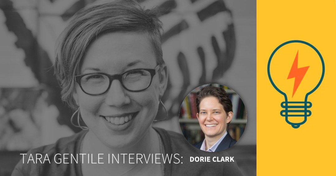 Tara Gentile interviews Dorie Clark on Profit Power Pursuit