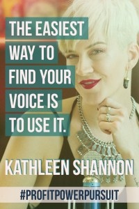 Kathleen Shannon of Being Boss on Profit. Power. Pursuit.
