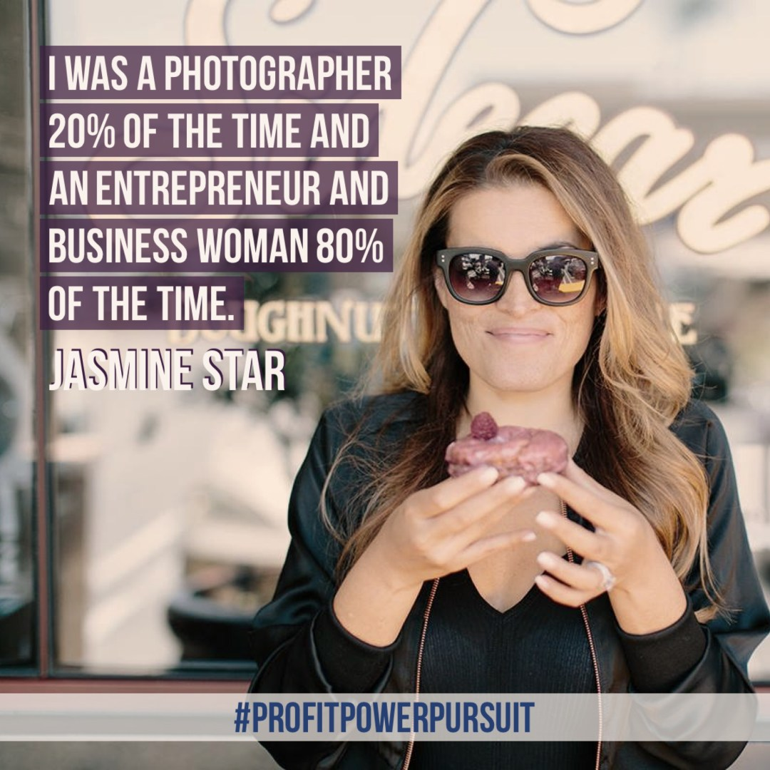 Jasmine Star, photographer & blogger, on Profit. Power. Pursuit. with Tara Gentile