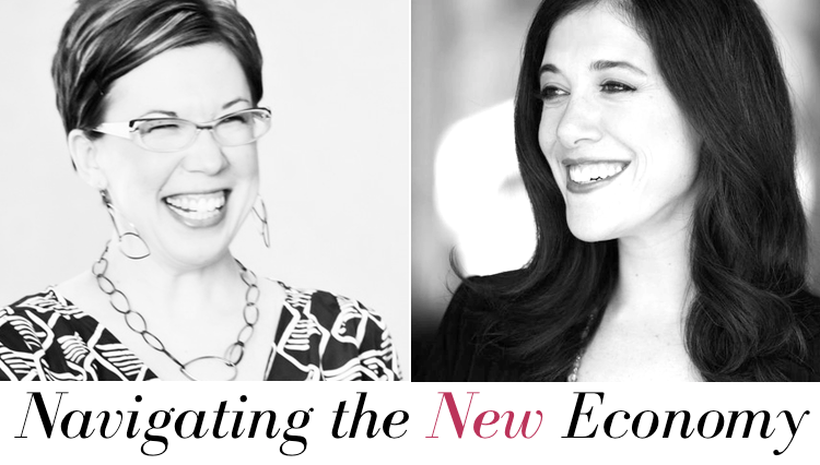 Navigating the New Economy with Tara Gentile & Amanda Steinberg