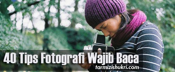 tips-fotografi-wajib-baca