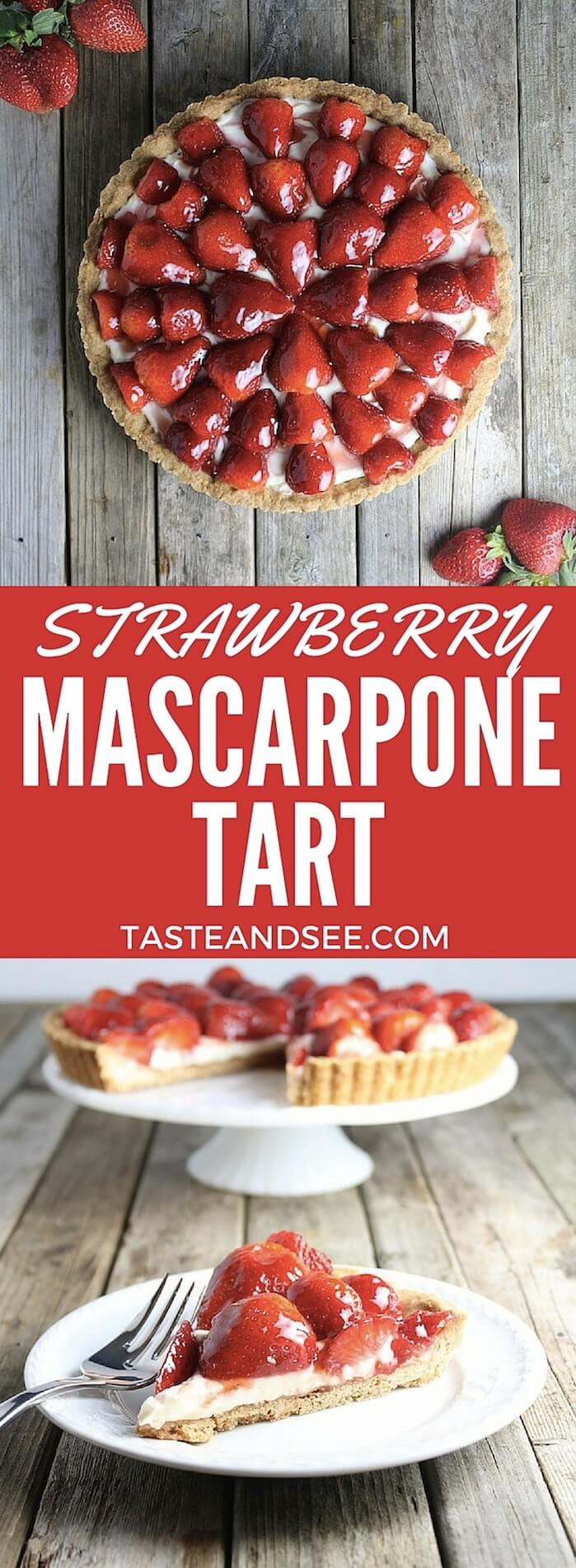 Beautiful & luscious Strawberry Mascarpone Tart. Shortbread crust w/velvety mascarpone cheese mixture, topped w/glazed strawberries. Creamy & berry sweet. http://tasteandsee.com