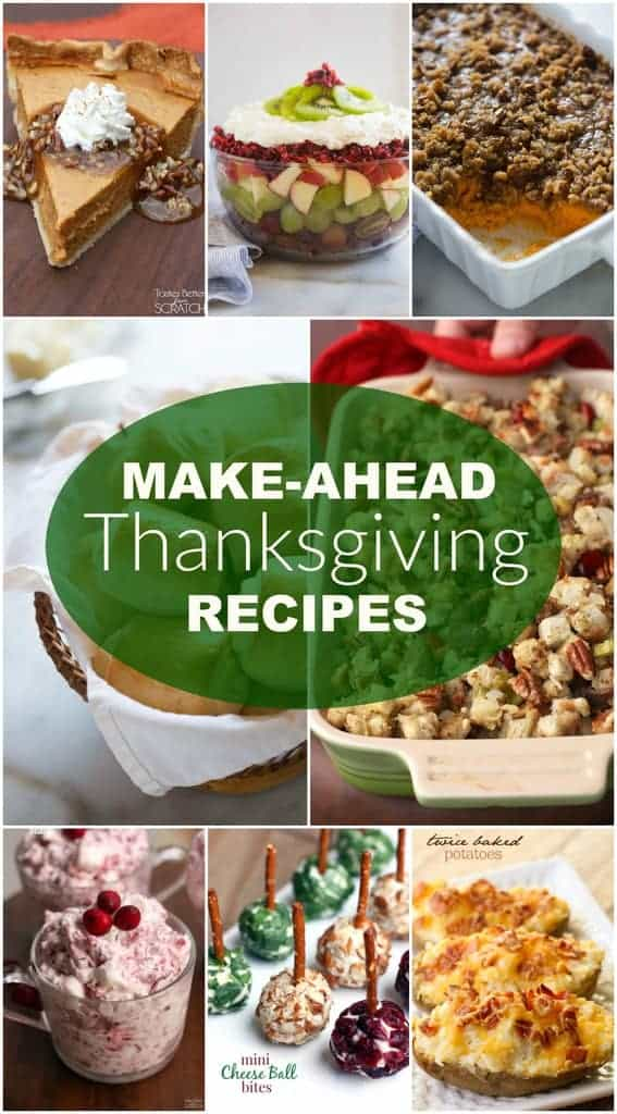 15+ Make-Ahead Thanksgiving Recipes - Tastes Better From Scratch
