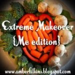 Extreme Makeover: Me Edition Week 2