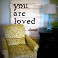 you+are+loved+sign