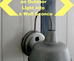 Making Outdoor Wall Sconces Into Indoor Lamps: Just Add Switches! (DIY Tutorial)