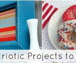 Great Ideas — 25 Pretty Patriotic Projects to Make!!