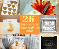 26 last minute thanksgiving projects