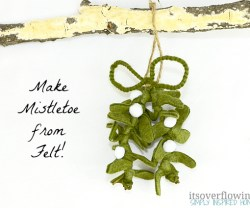 Make-Mistletoe-from-Felt-ItsOverflowing1