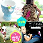 Great Ideas — 21 FUN Summertime Activities!