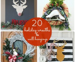Great Ideas — 20 Holiday Wreaths and Wall Hangings!
