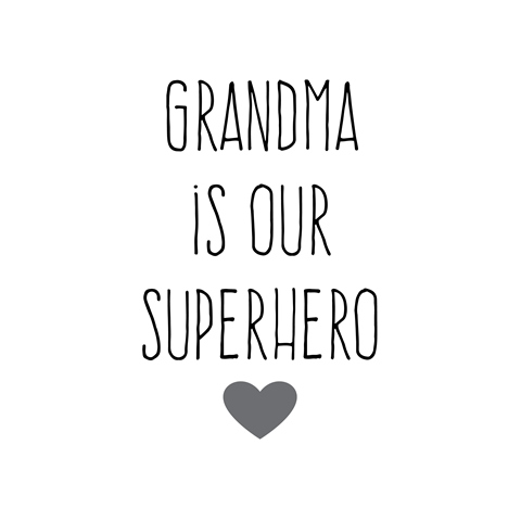 grandma-is-our-superhero-square-small