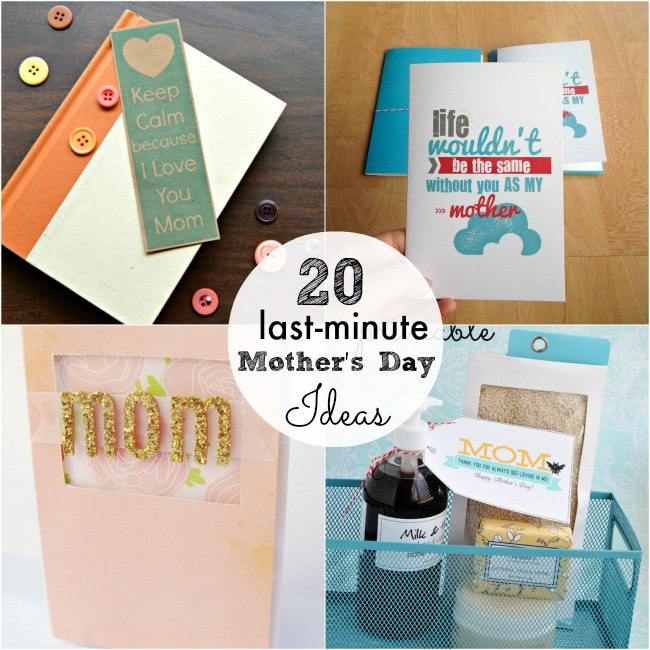 20 last minute mothers day ideas