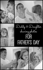 Daddy & Daughter Shaving Photos for Father's Day