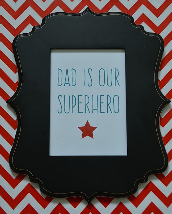 dad is our superhero free father's day printable