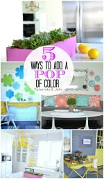 5 Ways to Bring a Pop of Color Into Your Home!