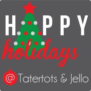 happy-holidays-2014-600-tatertotsandjello