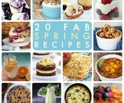 Great Ideas — 20 Fab Spring Recipes!