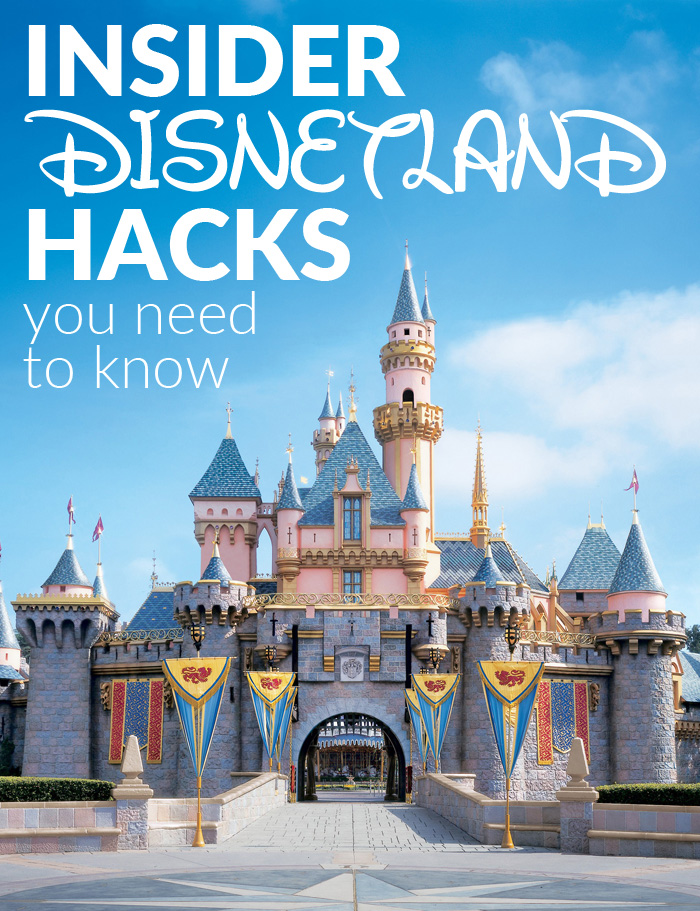 Insider-Disneyland-Hacks-You-Need-to-Know