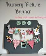 DIY Nursery Picture Banner