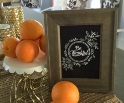 "Getting Ready for Fall Entertaining and FREE ""Be Thankful"" Printable!"