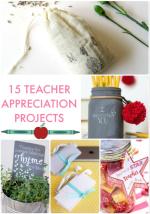 Great Ideas — 15 Teacher Appreciation Projects!