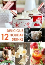 Great Ideas — 12 Delicious Holiday Drinks!