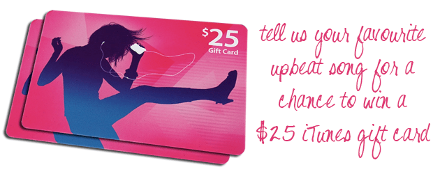 win a 425 iTunes gift card by telling us your fave workout song